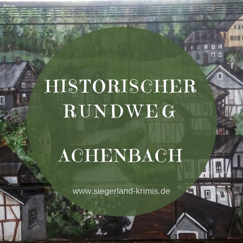 Historischer Rundweg Achenbach