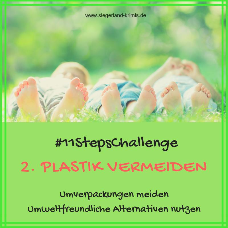 #11StepsChallenge Tag 2, Plastik vermeiden