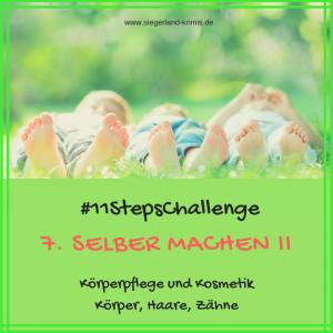 #11StepsChallenge Tag 7, selber machen: Körperpflege und Kosmetik