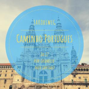 Caminho Portugues Tag 12 - Startbild