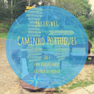 Titelbild Caminho Portugues Tag 6