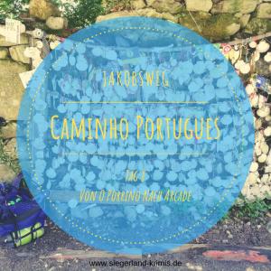 Caminho Portugues Tag 8 - Startbild