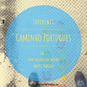 Caminho Portugues Tag 7 - Startbild