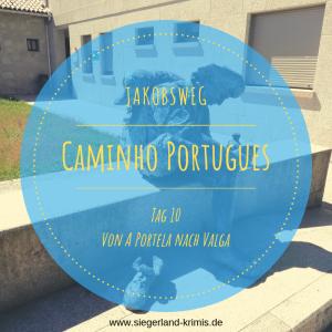 Caminho Portugues Tag 10 - Startbild